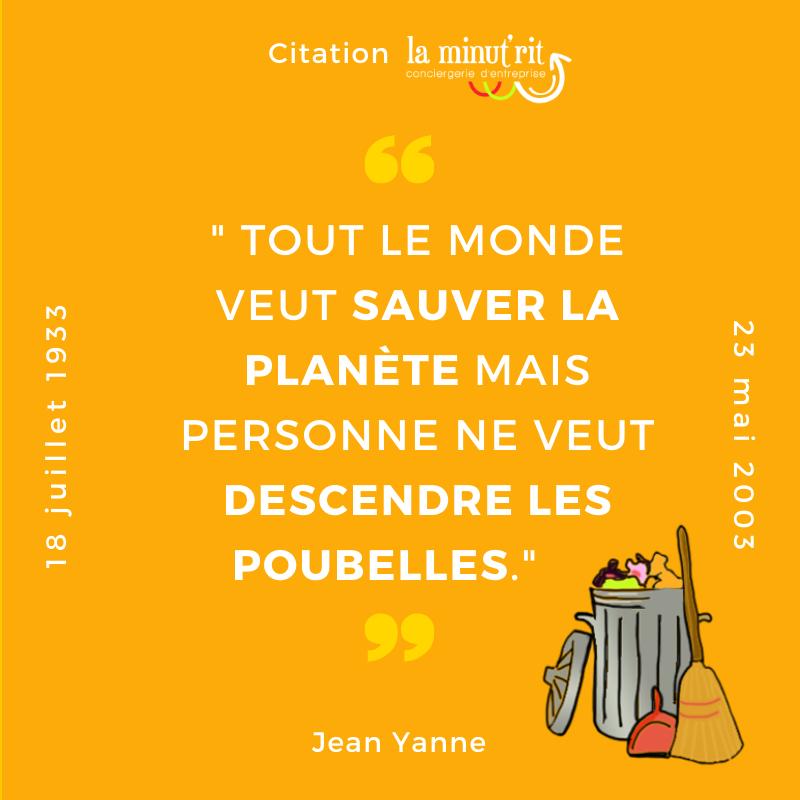 sauver la planète et descendre les poubelles