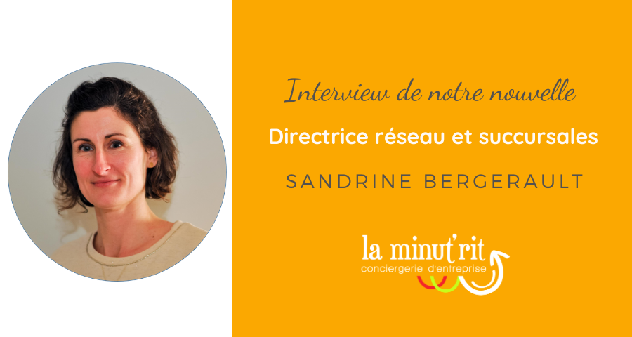 Interview de la Directrice Réseau national : Sandrine Bergerault