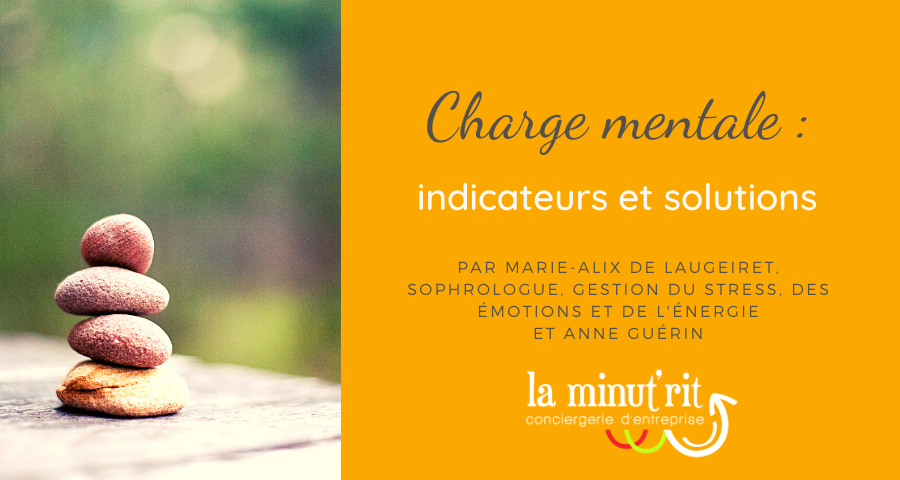 Charge mentale : indicateurs et solutions