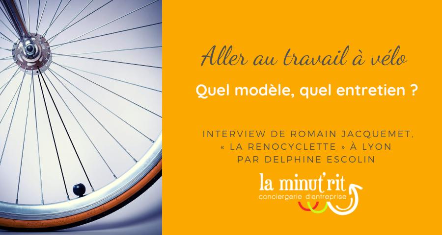 Aller au travail à vélo, quel modèle et quel entretien ?