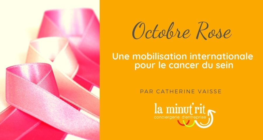 « Octobre Rose » – Une mobilisation internationale contre le cancer du sein