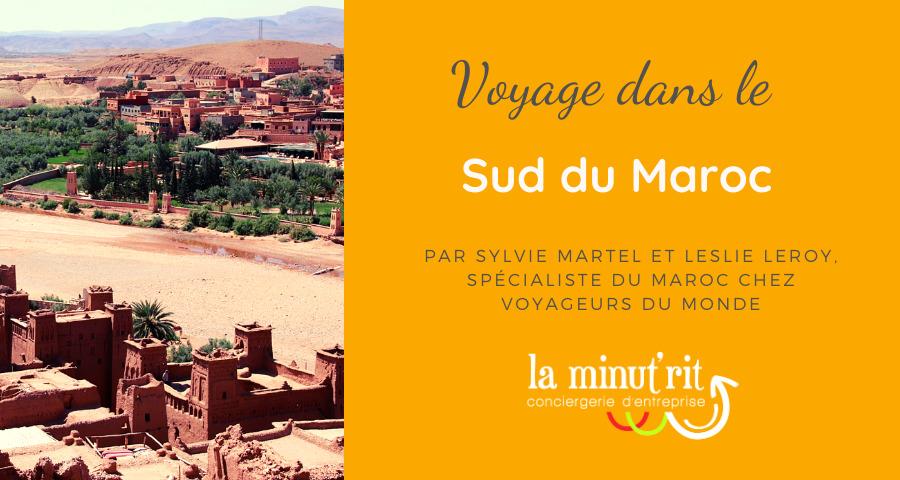 voyage dans le sud du maroc