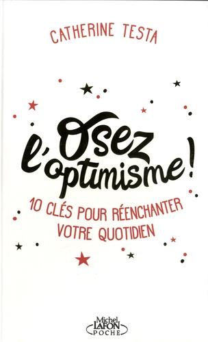 Osez l'optimisme Testa