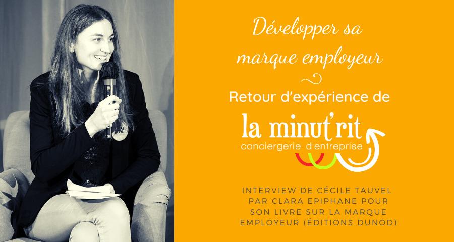 Développer sa marque employeur : retour d'expérience de la Minut'rit