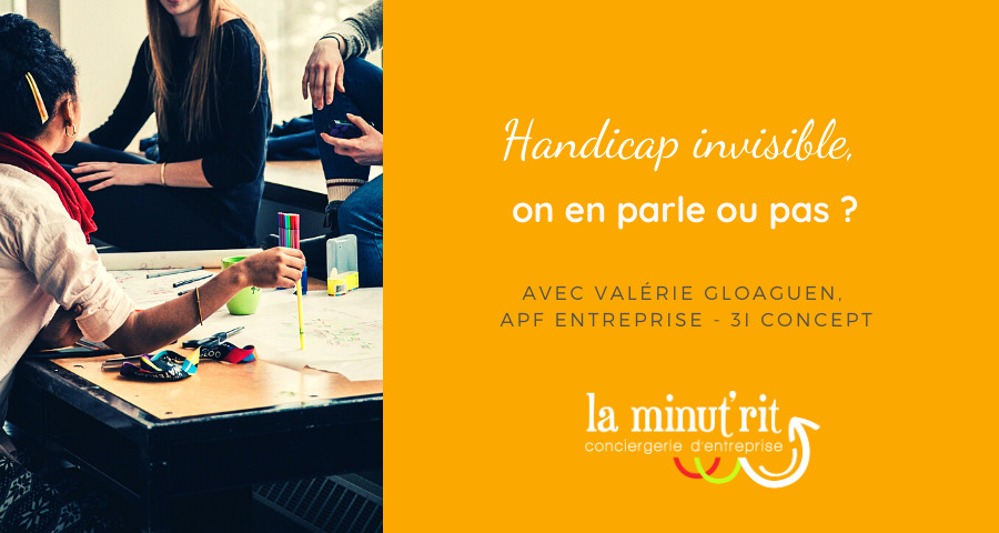 Handicaps invisibles, on en parle ou pas ?