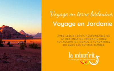 Voyage en terre bédouine, en Jordanie