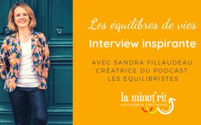 Les équilibres de vies – interview de Sandra Fillaudeau, Les Equilibristes