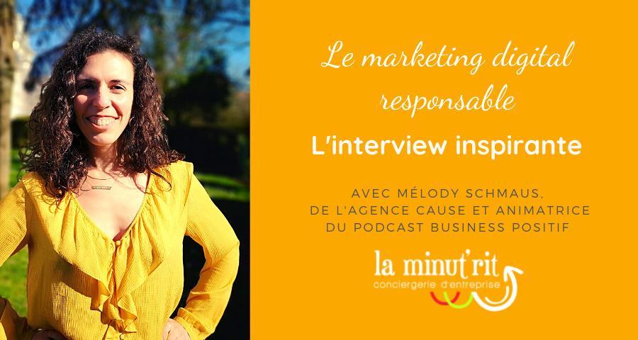 Le marketing digital responsable avec Melody Schmaus